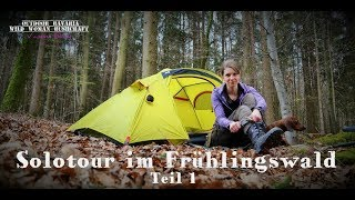 Vanessa Solotour - Frühlingszeit - Übernachtung im Wald - Teil 1 -  Doku - Outdoor Bavaria