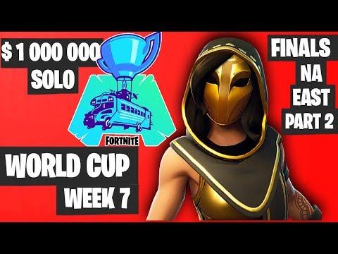Fortnite World Cup Week 7 Highlights Final NA East SOLO Part 2 [Fortnite World Cup Highlights]