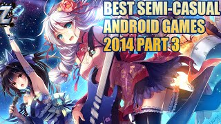 Top 25 Best Semi-Casual Android Games 2014 Part 3