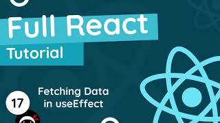 Full React Tutorial #17 - Fetching Data with useEffect