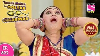 Taarak Mehta Ka Ooltah Chashmah - Full Episode 892 - 3rd January, 2018