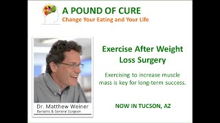 Exercise After Weight Loss Surgery - Dr. Matthew Weiner explains.