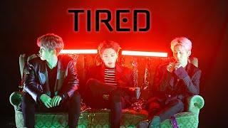 M.O.N.T - Tired