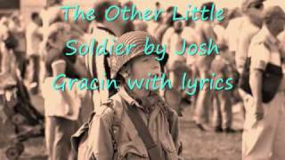 The Other little Soldier by Josh Gracin