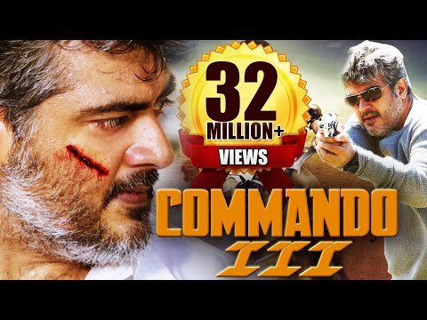 Commando 3 (2015) Full Hindi Dubbed Movie | Action Movie 2015 | Ajith Kumar, Nayantara, Navdeep