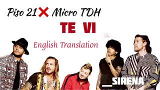 Piso 21,Micro TDH  Te Vi ( English Translation)