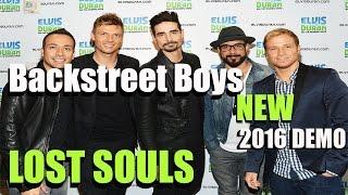 Backstreet Boys - Lost Souls [NEW 2016 BSB DEMO TRACK] *lyrics in description*
