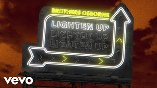 Brothers Osborne Lighten Up