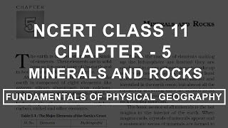 Minerals And Rocks - Chapter 5 Geography NCERT Class 11