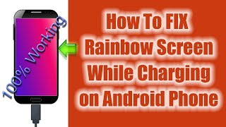 Fix - 🌈Rainbow Screen🌈 While Charging on any Android phone    Disable Screen Saver in Android