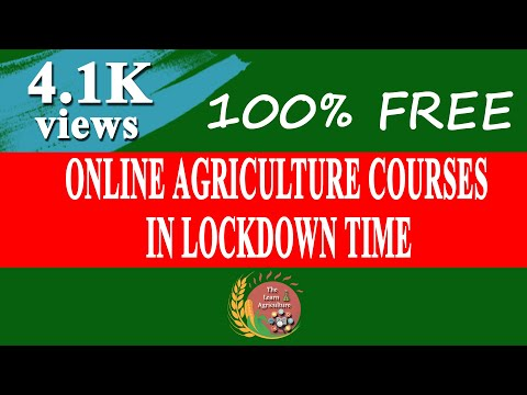 Free Online Agriculture Courses in Lock-down Time