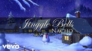 Nacho - Jingle Bells (Feliz Navidad Vol. I)