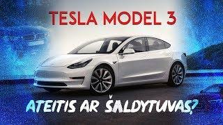 TESLA MODEL 3: AUTOMOBILIS AR ŠALDYTUVAS ANT RATŲ? // REAL TEST DRIVE