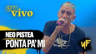 Neo Pistea   Ponta Pa' Mi