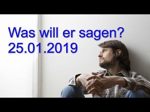 Was will er sagen? 25.01.2019 (Freitag)