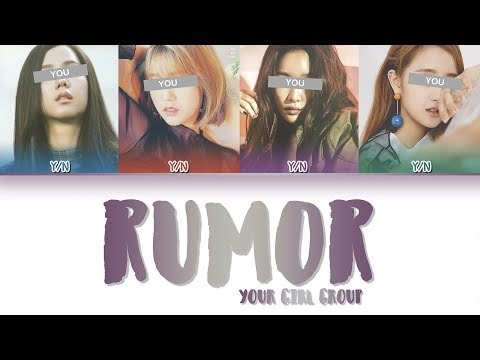 Your Girl Group (너의 여자 그룹) – RUMOR (ORIGINAL [PRODUCE 48] H.I.N.P) (Color Coded HAN|ROM|ENG)