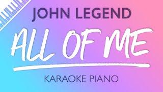 All Of Me (Piano Karaoke Instrumental) John Legend