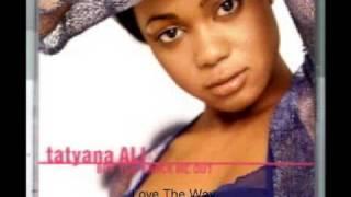 Tatyana Ali Love The Way You Love Me