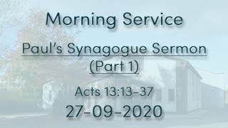 27/09/2020 - Paul's Synagogue Sermon (Part 1) - Morning Service