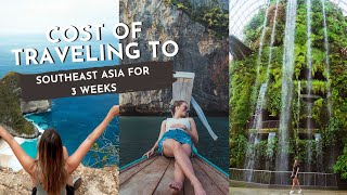 Exactly HOW MUCH It Cost To Travel Southeast Asia--OUR BUDGET FOR 3 WEEKS