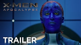 X-Men: Apocalypse - Official Trailer 2