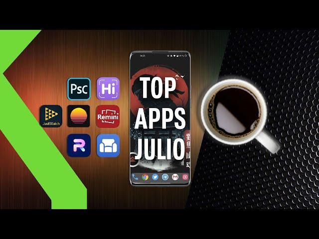 TOP 7 APPS GRATIS | Las MEJORES aplicaciones de JULIO