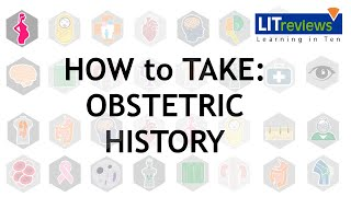 How to Take an Obstetric History