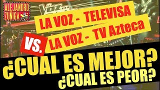 LA VOZ AZTECA VS LA VOZ TELEVISA ¿CUAL ES PEOR?