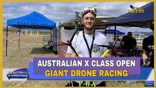 Townsville hosts Annual Australian X Class Open giant drone racing