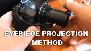 How To Film Through Telescope Eyepiece Projection Method