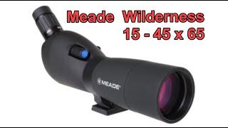 Meade Wilderness 15-45x65 Spotting Scope