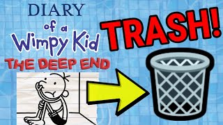 Diary Of A Wimpy Kid: Deep End is TRASH