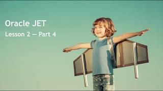 Oracle JET - Lesson 2 - Part 4: Data Sources