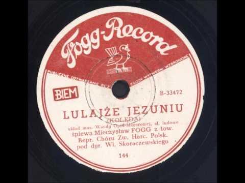 Mieczysław Fogg - Lulajże Jezuniu (Kolęda)