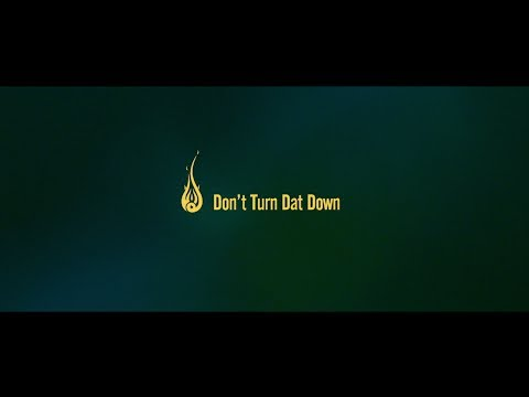 Don't Turn Dat Down / Fire Ball