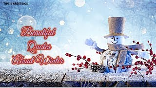 Best Winter About Quotes || Beautiful Quotes About Winter