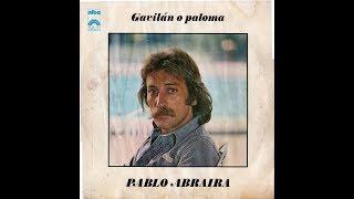 PABLO ABRAIRA - GAVILAN O PALOMA (1977) LP VINILO FULL ALBUM