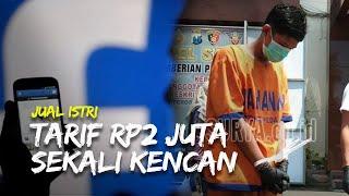 Jual Istri untuk Layani Kencan Bertiga, Pria di Jombang Patok Tarif Rp2 Juta