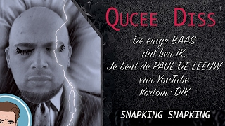 SNAPKING - QUCEE DISS (PARODIE)