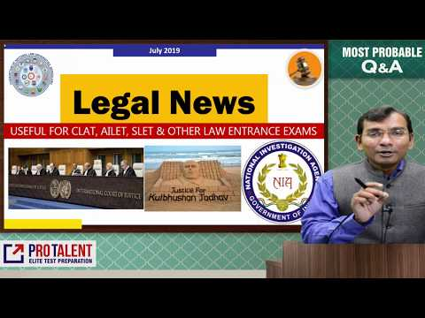 #CLAT2020 #ProTalentDigital Legal News for CLAT I July 2019 I A must for CLAT Aspirants