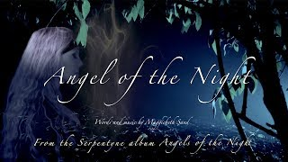 'Angel Of The Night' - Video Out Now!