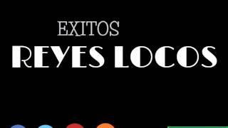 MIX Reyes Locos 2015