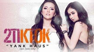 2TikTok   Yank Haus (Official Radio Release)