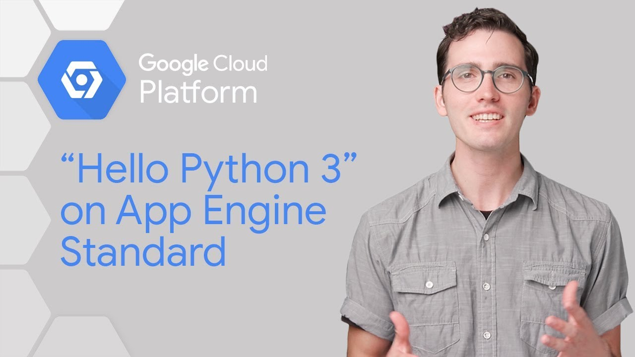 Introduction App Engine's new Python 3 Runtime