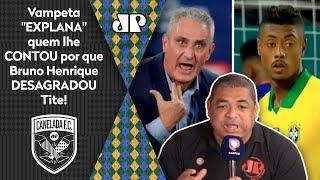 'Sabe quem de dentro da Seleção me falou isso do Bruno Henrique?' Confira a revelação de Vampeta