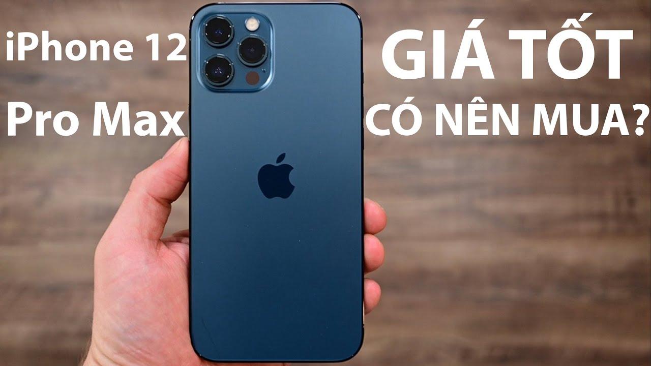 iPhone 12 Pro Max cấu hình khủng, giá tốt trong tháng 03/2021