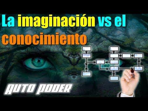 La imaginación vs el conocimiento