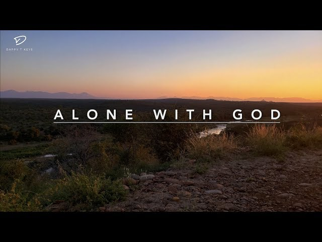 Alone With GOD: 3 Hour Peaceful Music | Relaxation Music | Christian Meditation Music | Prayer Music