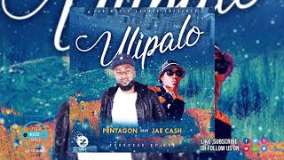 Pentagon Ft Jae Cash    Ulipalo ( Official Audio 2019)zambian Music
