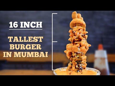 TALLEST BURGER In Mumbai | BURJ KHALIFA Burger | 16 inch Burger | MUMBAI FAST FOOD 2019